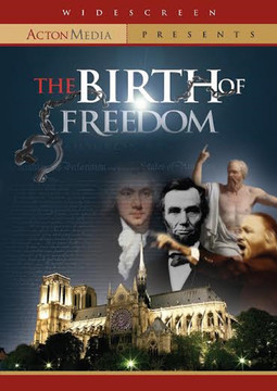 the birth of freedom Curriculum based on the popular documentary the birth of freedom, this seven-session dvd study, designed for use with the birth of freedom participants guide, shows the biblical roots of the concept of freedom and debunks the notion that christianity held back the development of western.