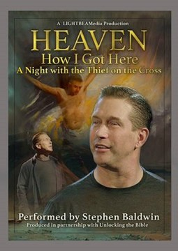 Heaven How I Got Here, A Night with the Thief on the Cross