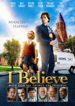I Believe | Christian Movies On Demand