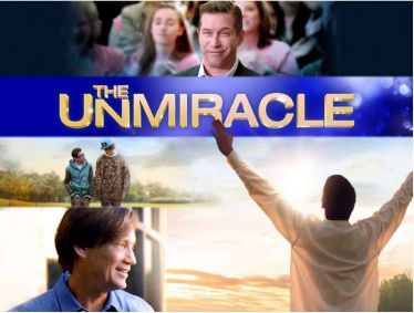 The UnMiracle: What Happens When God Shows Up
